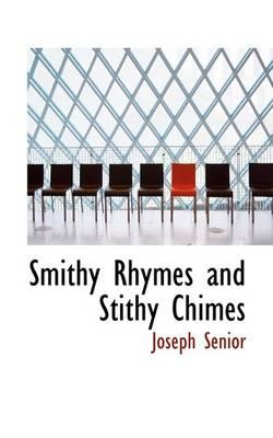 Smithy Rhymes and Stithy Chimes