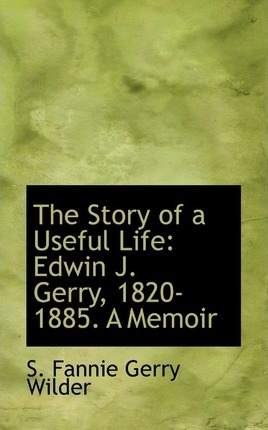 The Story of a Useful Life