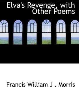 Elva's Revenge, with Other Poems
