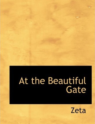 At the Beautiful Gate