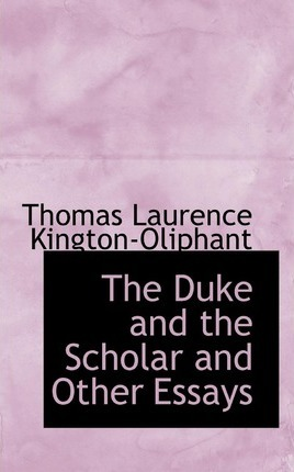 The Duke and the Scholar and Other Essays