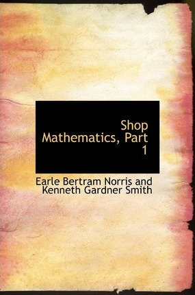 Shop Mathematics, Part 1