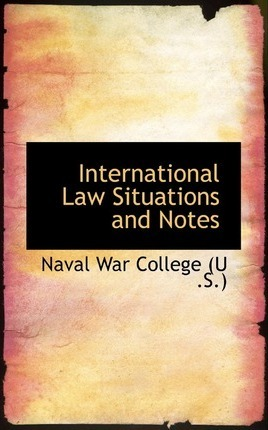International Law Situations and Notes
