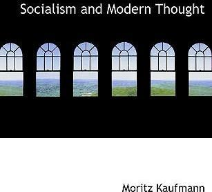 Socialism and Modern Thought