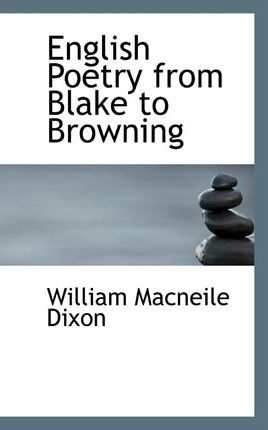 English Poetry from Blake to Browning