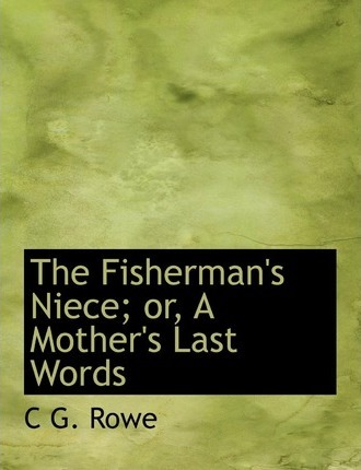 The Fisherman's Niece; Or, a Mother's Last Words