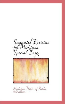 Suggested Exercises for Michigan Special Days