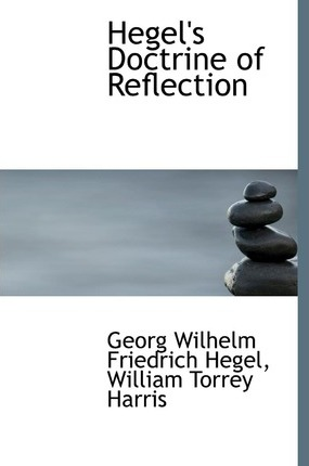 Hegel's Doctrine of Reflection