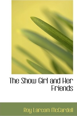 The Show Girl and Her Friends