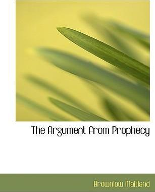 The Argument from Prophecy