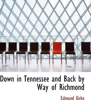 Down in Tennessee and Back by Way of Richmond