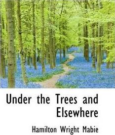 Under the Trees and Elsewhere
