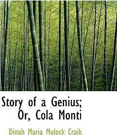 Story of a Genius; Or, Cola Monti