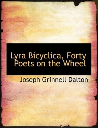 Lyra Bicyclica, Forty Poets on the Wheel