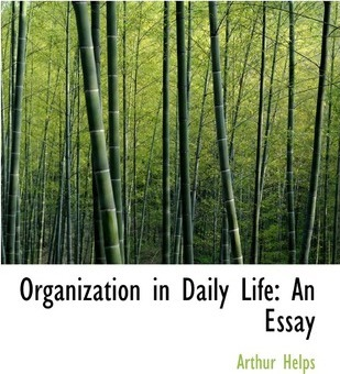 Organization in Daily Life