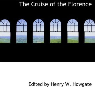 The Cruise of the Florence