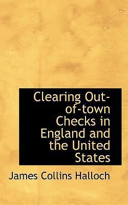 Clearing Out-Of-Town Checks in England and the United States