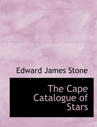 The Cape Catalogue of Stars