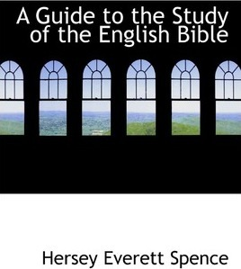 A Guide to the Study of the English Bible