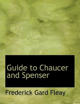 Guide to Chaucer and Spenser