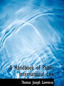 A Handbook of Public International Law