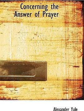 Concerning the Answer of Prayer