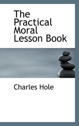The Practical Moral Lesson Book