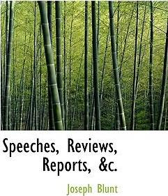 Speeches, Reviews, Reports, AC.