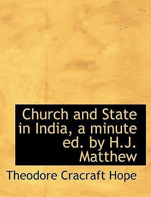 Church and State in India, a Minute Ed. by H.J. Matthew