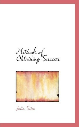 Methods of Obtaining Success
