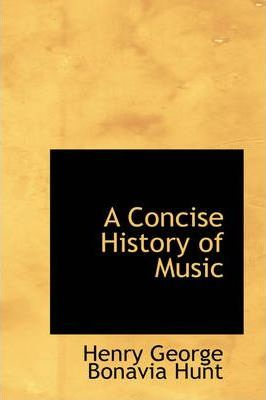 A Concise History of Music