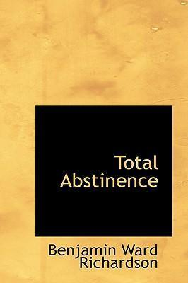Total Abstinence