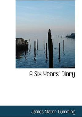 A Six Years' Diary
