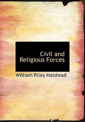 Civil and Religious Forces