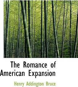 The Romance of American Expansion