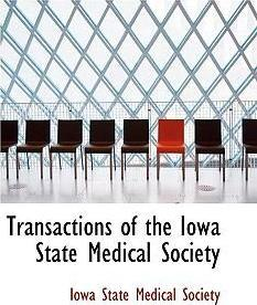 Transactions of the Iowa State Medical Society