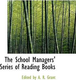 The School Managers' Series of Reading Books