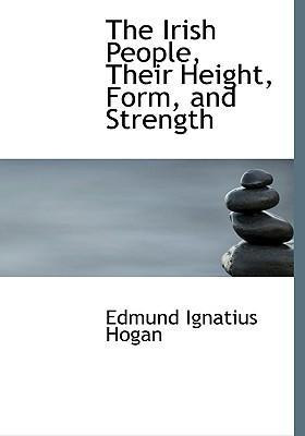 The Irish People, Their Height, Form, and Strength