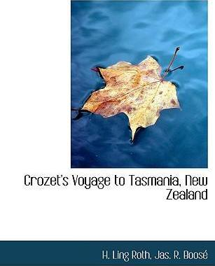 Crozet's Voyage to Tasmania, New Zealand
