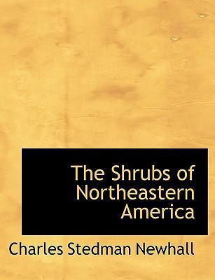 The Shrubs of Northeastern America