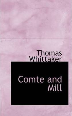Comte and Mill