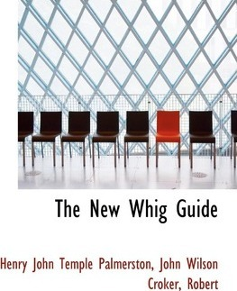 The New Whig Guide