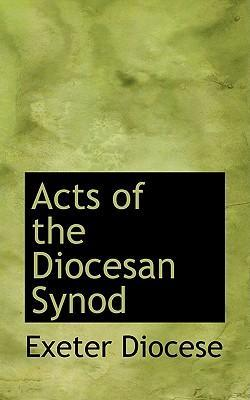 Acts of the Diocesan Synod