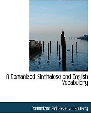 A Romanized-Singhalese and English Vocabulary