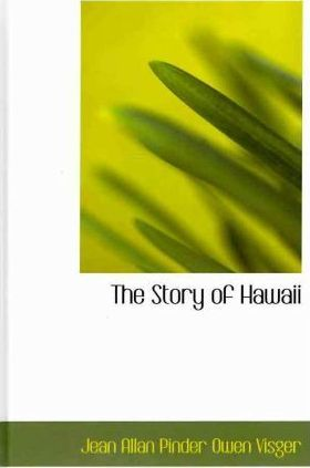 The Story of Hawaii