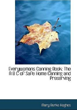 Everywomans Canning Book