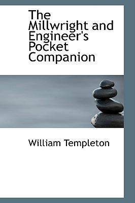 The Millwright and Engineer's Pocket Companion