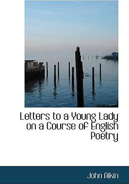 Letters to a Young Lady on a Course of English Poetry