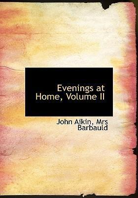 Evenings at Home, Volume II