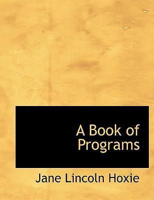 A Book of Programs